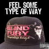 Blind Fury - Feel Some Type Of Way