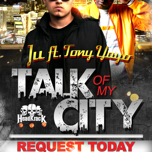 Talk Of My City Ft Tony Yayo