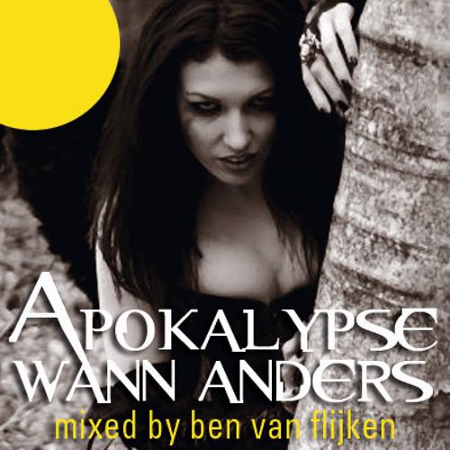 Ben van Flijken - Apokalypse wann anders (Oktober 2012)
