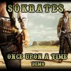 Sokrates - once upon a time (DEMO)