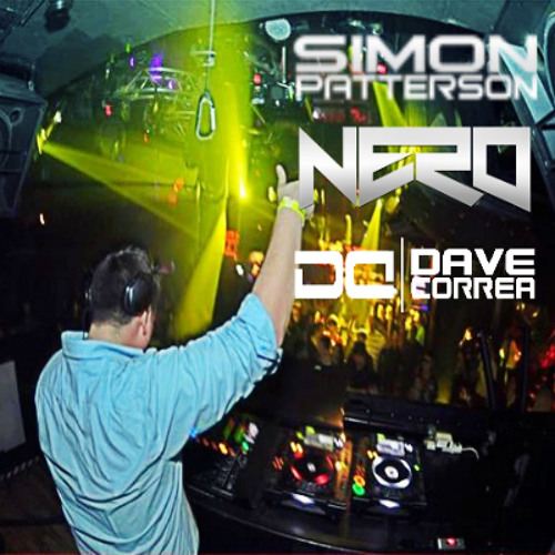 Simon Patterson vs. NERO - Wont You Be There Within (Dave Correa Mashup)