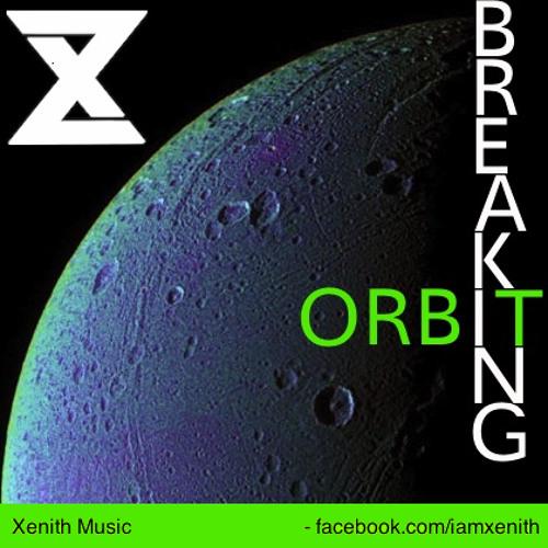 Xenith - Breaking Orbit