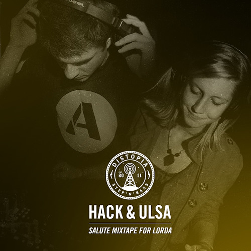 HACK & ULSA - Salute Mixtape for LORDA