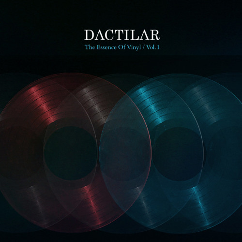 Dactilar_The Essence of Vinyl Vol.1