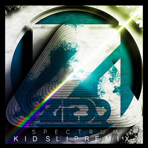 Zedd-Spectrum (Kid Slip REMIX) [Free Download]