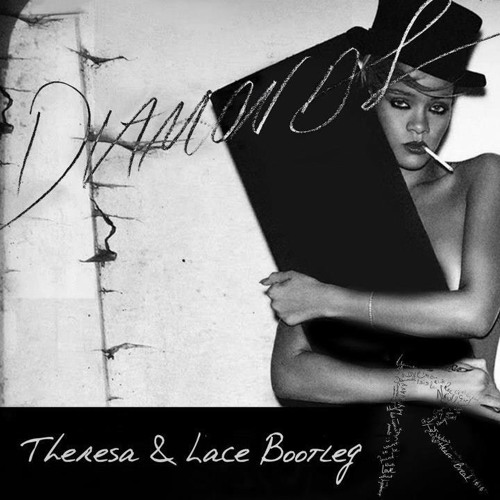 Diamonds THERESA & LACE BOOTLEG