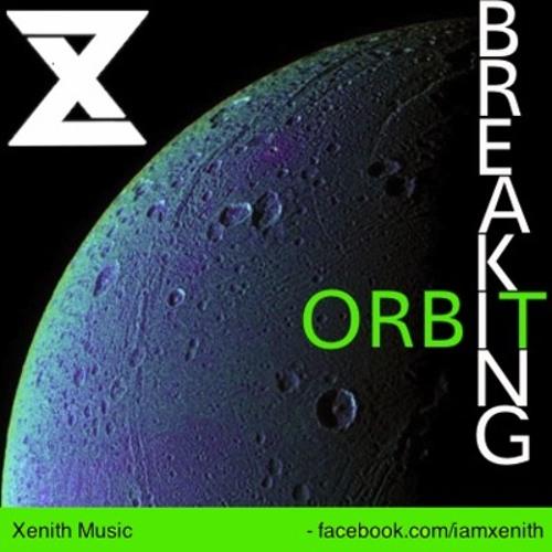 Breaking Orbit by Xenith