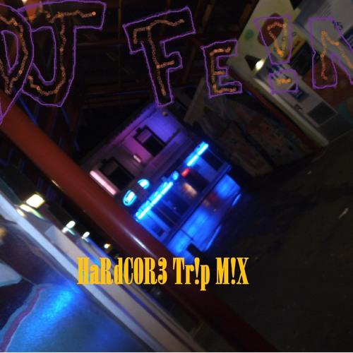 DJ FEIN HaRdC0R3 L!qU!D Tr!p M!X