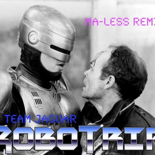 Team Jaguar - Robotrip (Ma-less Remix) ***FREE DL***