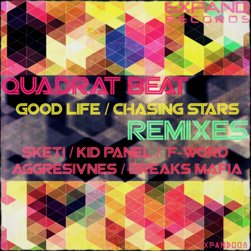 Quadrat Beat - Good Life (F-Word Remix) [Expand Records]