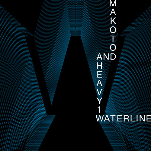 Makoto & Heavy1 - Waterline (Free Download)