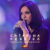 Catarina Pereira - I can't get no (Família Superstar 2007)