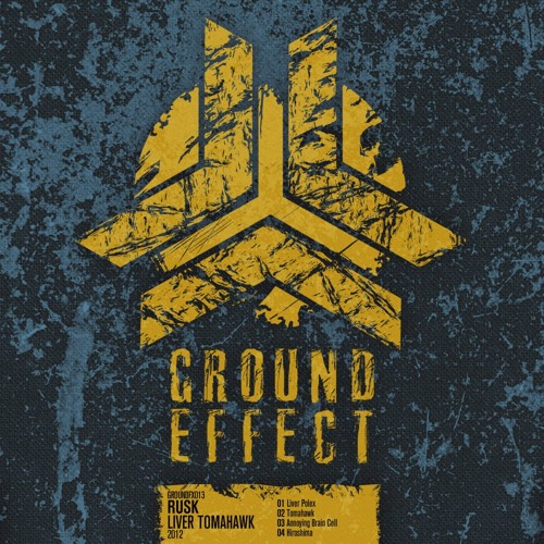 Rusk - Liver Tomahawk EP @ Ground Effect Records