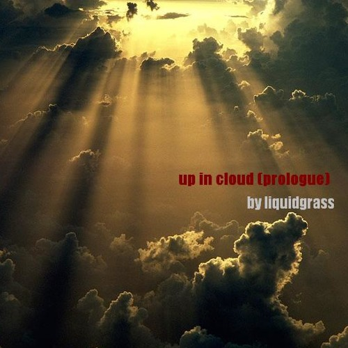 Up In Cloud (prologue)