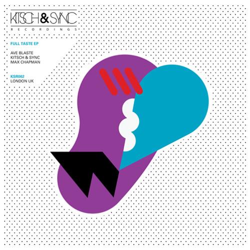 Ave Blaste - 'Full Taste' EP