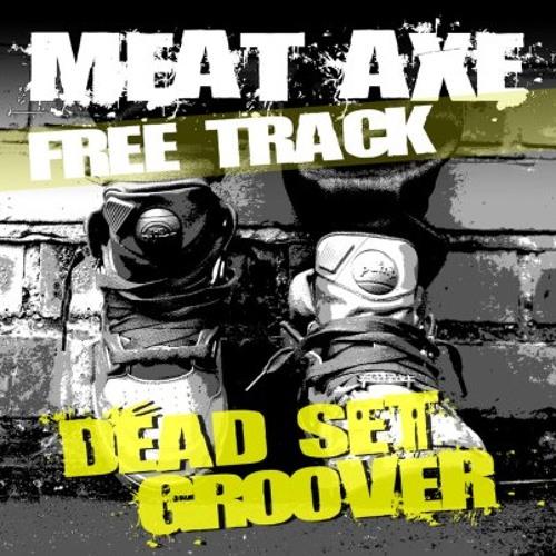 Dead Set Groover [FREE DOWNLOAD]