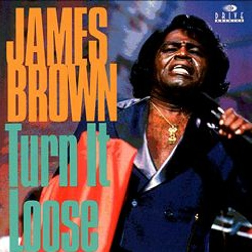 James Brown - Give it Up or Turn It Loose (Mr Stone Re-Rub) Low Res