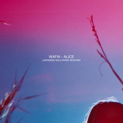 Alice - Wafia (Japanese Wallpaper rework)