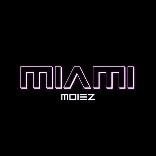 Moiez - Miami (Original Mix)