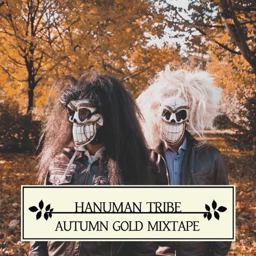 HANUMAN TRIBE - 'Autumn Gold' Mixtape | Download in description