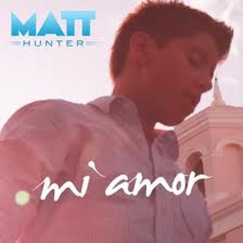 Matt hunter - mi amor