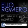 ELIO ROMERO - WE OWN THE NIGHT 5.0