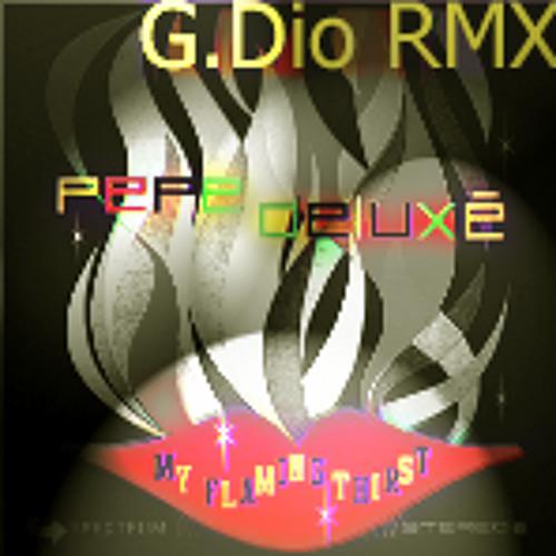Pepe Deluxé - MyFlamingThirst G.Dio RMX