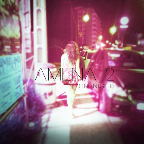 Amena 2 (The night)