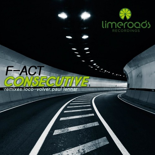F-Act - Consecutive (Paul Lennar Remix) Limeroads (Preview) GlobalDanceRadio