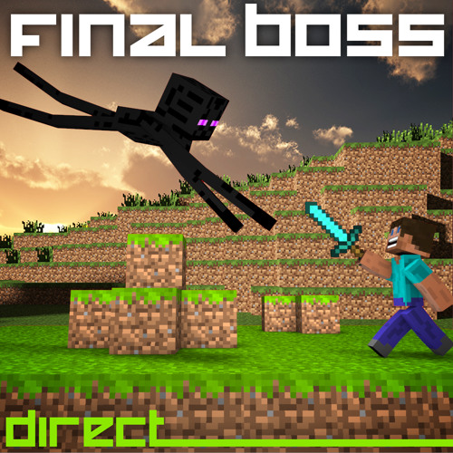 Final Boss by Direct