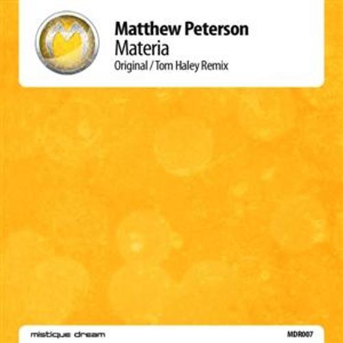 Matthew Peterson - Materia (Original Mix) Preview