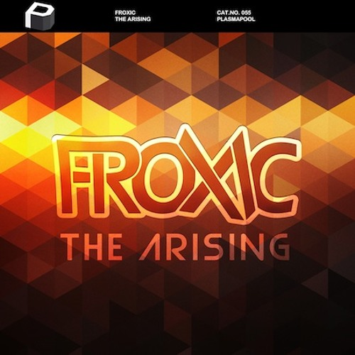 Froxic - The Arising