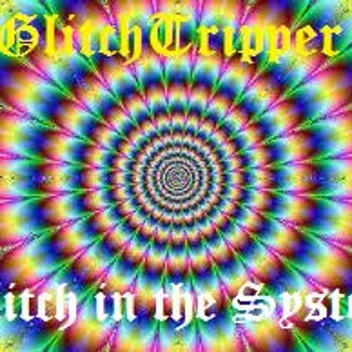 GlitchTr!pper ft DJ FEIN - Glitch in the system