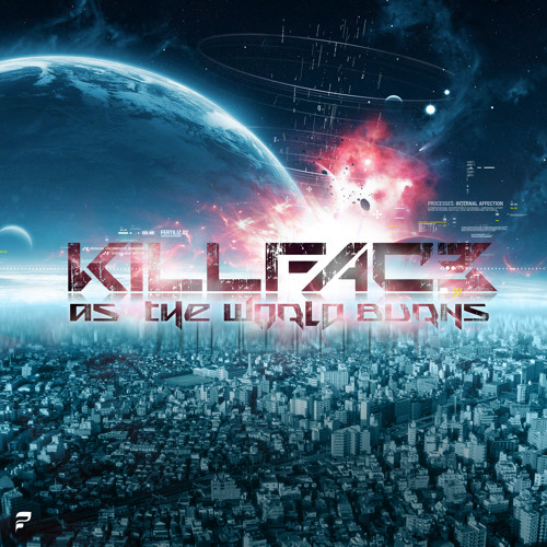 Killfac3 As The World Burns OUT NOW ON BEATPORT
