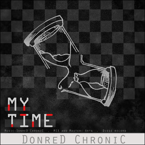 DonreD ChroniC - My Time
