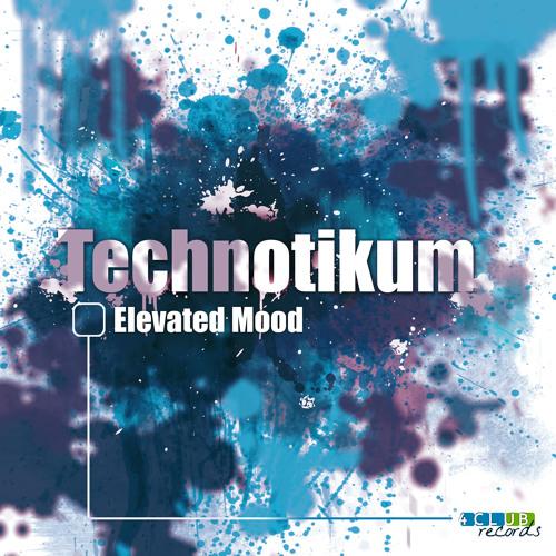 Elevated Mood - Technotikum EP [4Clubrecords]