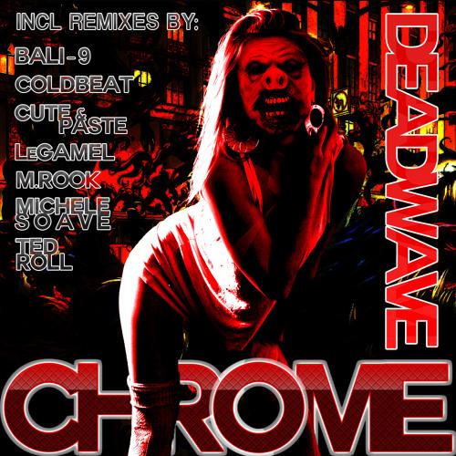 DeadWave - Chrome (Original Mix) preview /// Porc`s Records