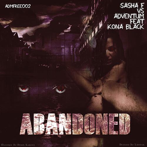 Sasha F & Adventum Feat.Kona Black  - Abandoned