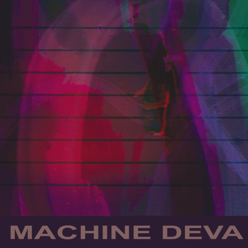 Machine Deva Sound Track