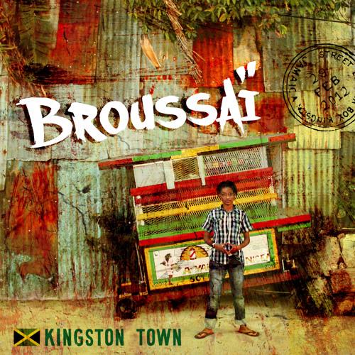 Broussai - Kingston Town feat Dubtonic Kru