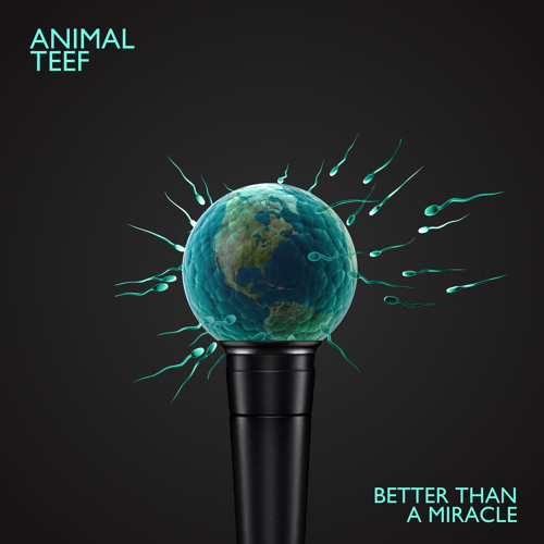 Animal Teef - Better Than A Miracle (prod. RESTLESS)