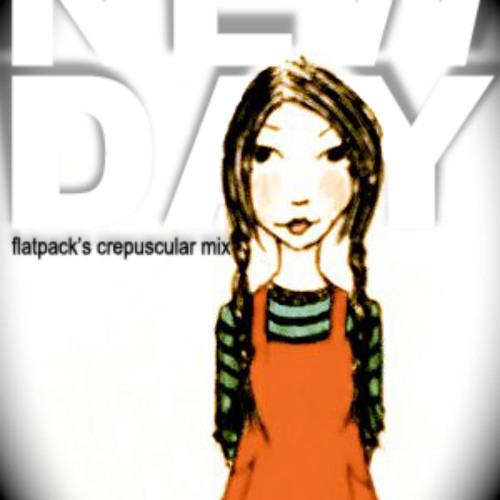 Cyra Morgan - New Day (Flatpack's Crepuscular Mix) un-mastered