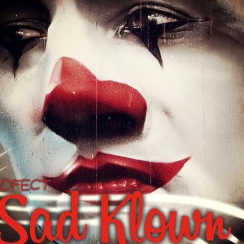 Sad Klown-DFECT