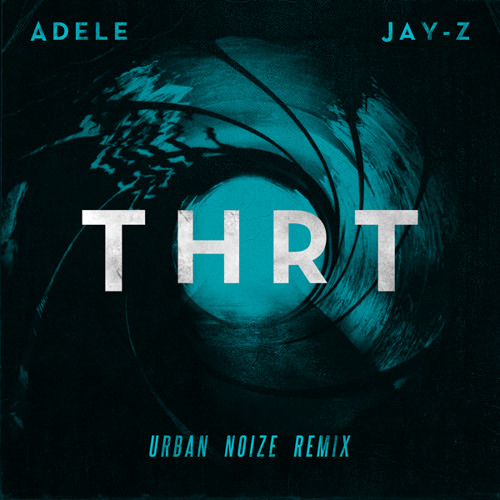 Jay-Z featuring Adele - THRT (The End) [Urban Noize Remix]