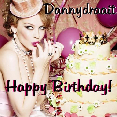 Happy Birthday (Dannydraait to you mix) - Kylie Minogue