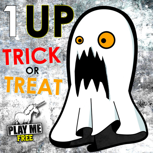 1uP - Trick Or Treat (PLAY ME HALLOWEEN FREEBIE)