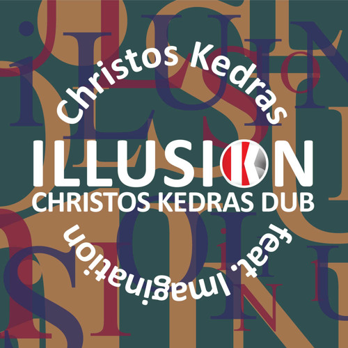 Christos Kedras feat Imagination - Illusion (Christos Kedras dub)
