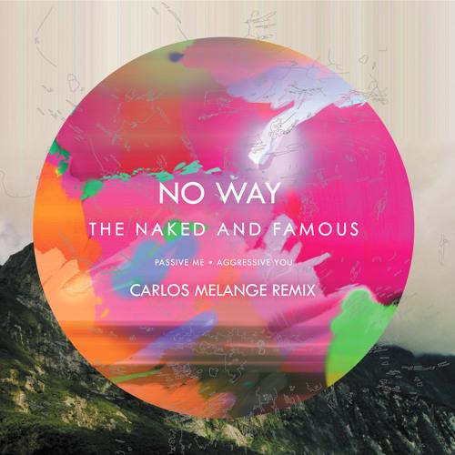 No Way (Carlos Melange Remix) (Over 6000 plays on DimMak.com)