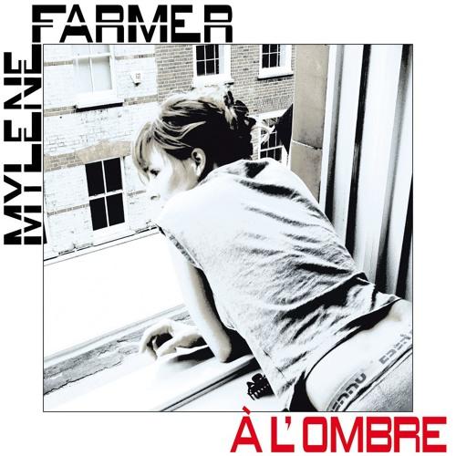 Mylène Farmer - À l'ombre