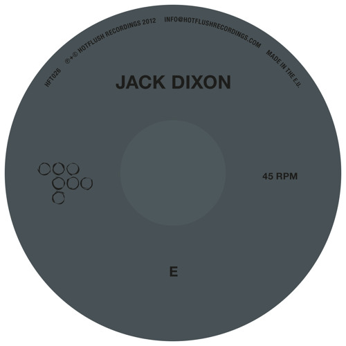 Jack Dixon - E / Find Shelter (HFT026 Preview)